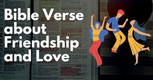 Bible Verse about friendship and love